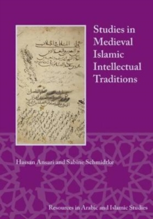 Studies in Medieval Islamic Intellectual Traditions, Paperback Book