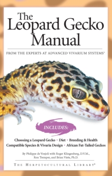 The Leopard Gecko Manual : Includes African Fat-Tailed Geckos, EPUB eBook