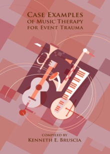 Case Examples of Music Therapy for Event Trauma, EPUB eBook