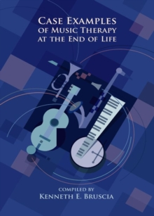 Case Examples of Music Therapy for End of Life, EPUB eBook