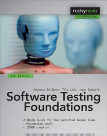 Software Testing Foundations : A Study Guide for the Certified Tester Exam, Paperback Book