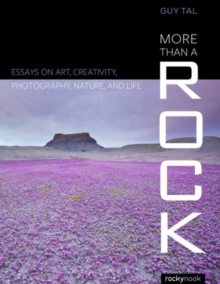More Than a Rock : Essays on Art, Landscape, and Photography, Paperback / softback Book