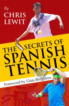 Secrets of Spanish Tennis, Paperback Book