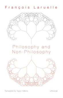 Philosophy and Non-Philosophy, Paperback / softback Book