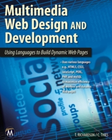 Multimedia Web Design and Development : Using Languages to Build Dynamic Web Pages, PDF eBook