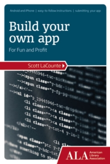 Build Your Own App for Fun and Profit, Paperback Book
