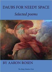 Daubs for Needy Space : Selected Poems, Paperback Book