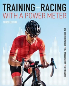 Training and Racing with a Power Meter, Paperback / softback Book