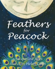 Feathers for Peacock, Hardback Book
