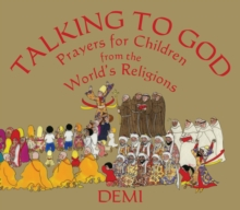 Talking to God : Prayers for Children from the World's Religions, Hardback Book