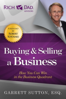 Buying and Selling a Business : How You Can Win in the Business Quadrant, EPUB eBook