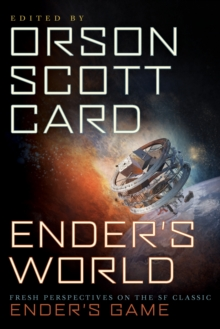 Ender's World : Fresh Perspectives on the SF Classic Ender's Game, Paperback / softback Book