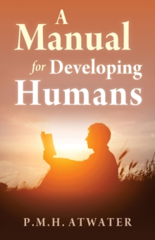 A Manual for Developing Humans, Paperback Book