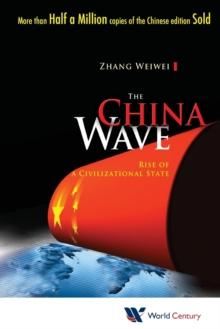 China Wave, The: Rise Of A Civilizational State, Paperback Book
