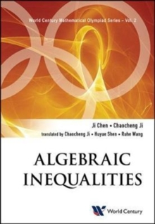 Algebraic Inequalities: In Mathematical Olympiad And Competitions, Hardback Book