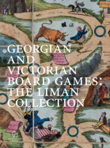 Georgian and Victorian Board Games: The Liman Collection, Hardback Book
