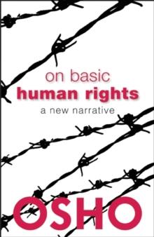 On Basic Human Rights : A New Narrative, Paperback Book