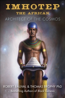 Imhotep the African : Architect of the Cosmos, Paperback Book
