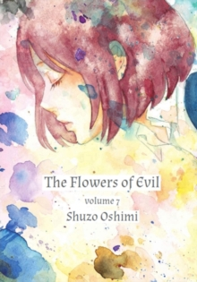 Flowers Of Evil Vol. 7, Paperback / softback Book