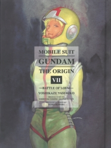 Mobile Suit Gundam: The Origin 7 : Battle of Loum, Hardback Book