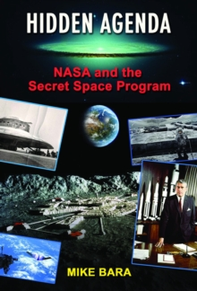 Hidden Agenda : NASA and the Secret Space Program, Paperback Book