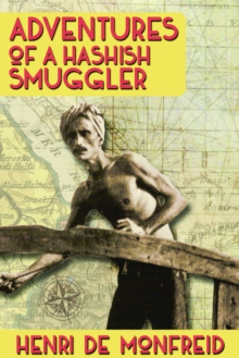 Adventures of a Hashish Smuggler, Paperback Book