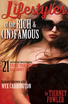 Lifestyles of the Rich and (In)Famous, Paperback Book