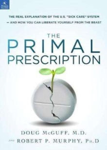 The Primal Prescription, Hardback Book