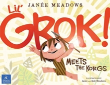 Lil' Grok Meets the Korgs, Paperback / softback Book