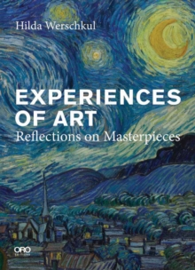 Experiences of Art : Reflections on Masterpieces, Paperback Book