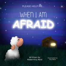 When I Am Afraid : Please Help Me, EPUB eBook
