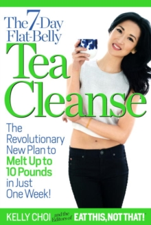 The 7-Day Flat-Belly Tea Cleanse, Paperback Book