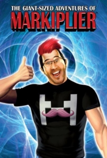 Markiplier : The Giant-Sized Adventures of, Hardback Book