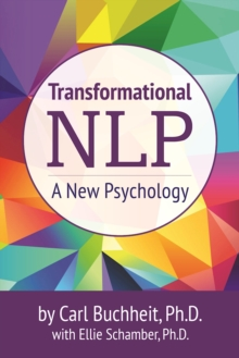 Transformational NLP : A New Psychology, Paperback Book