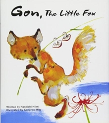 Gon, the Little Fox, Hardback Book