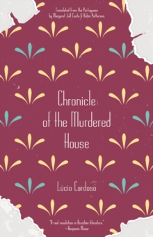 Chronicle Of The Murdered House, Paperback / softback Book