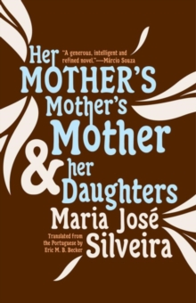 Her Mother's Mother's Mother And Her Daughters, Paperback Book