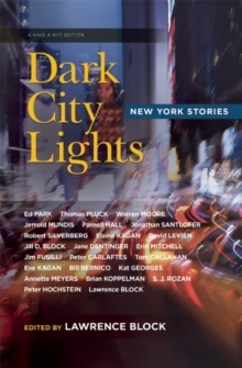 Dark City Lights : New York Stories, Paperback Book