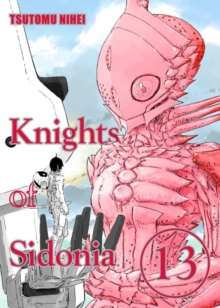 Knights Of Sidonia Volume 13, Paperback Book