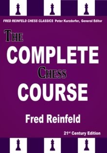The Complete Chess Course : From Beginning to Winning Chess, EPUB eBook