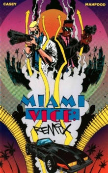Miami Vice: Remix, Paperback Book