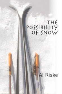 The Possibility of Snow, Hardback Book