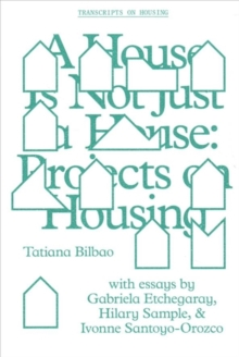 A House Is Not Just a House - Projects on Housing, Paperback / softback Book