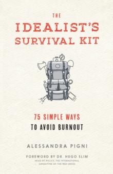 The Idealist's Survival Kit, Paperback / softback Book