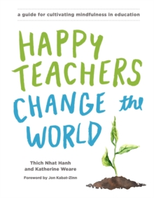 Happy Teachers Change The World, Paperback Book