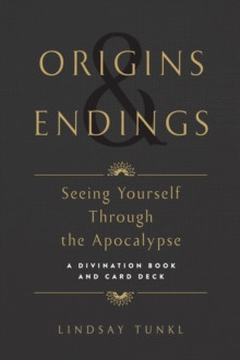 Origins And Endings : Seeing Yourself through the Apocalypse, Cards Book