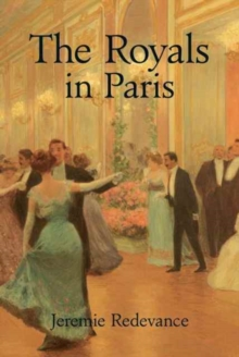 The Royals in Paris, Hardback Book