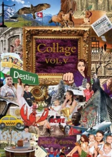 Collage : Volume 5, Hardback Book