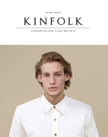 Kinfolk Volume 13 : The Imperfections Issue, Paperback / softback Book