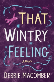 That Wintry Feeling : A Novel, EPUB eBook
